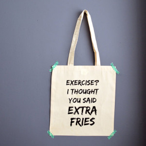 exercise extra fries tas